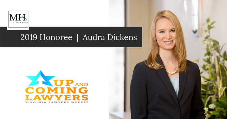 Audra Dickens is a 2019 Honoree in Virginia Lawyers Weekly Up and Coming Lawyers (1)
