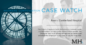 Workers Compensation Case Watch Image_Home care_week of November 15 2019