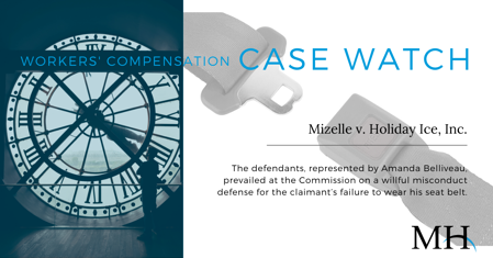 Workers Compensation Case Watch Image_Seat Belt - Willful Misconduct_week of February 6  2020 (1)